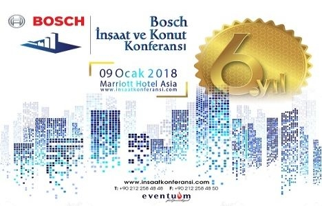 Bosch 6.İnşaat ve Konut Konferansı 9 Ocak'ta!