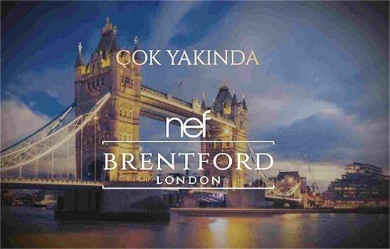 Nef Brentford London ön talep topluyor!