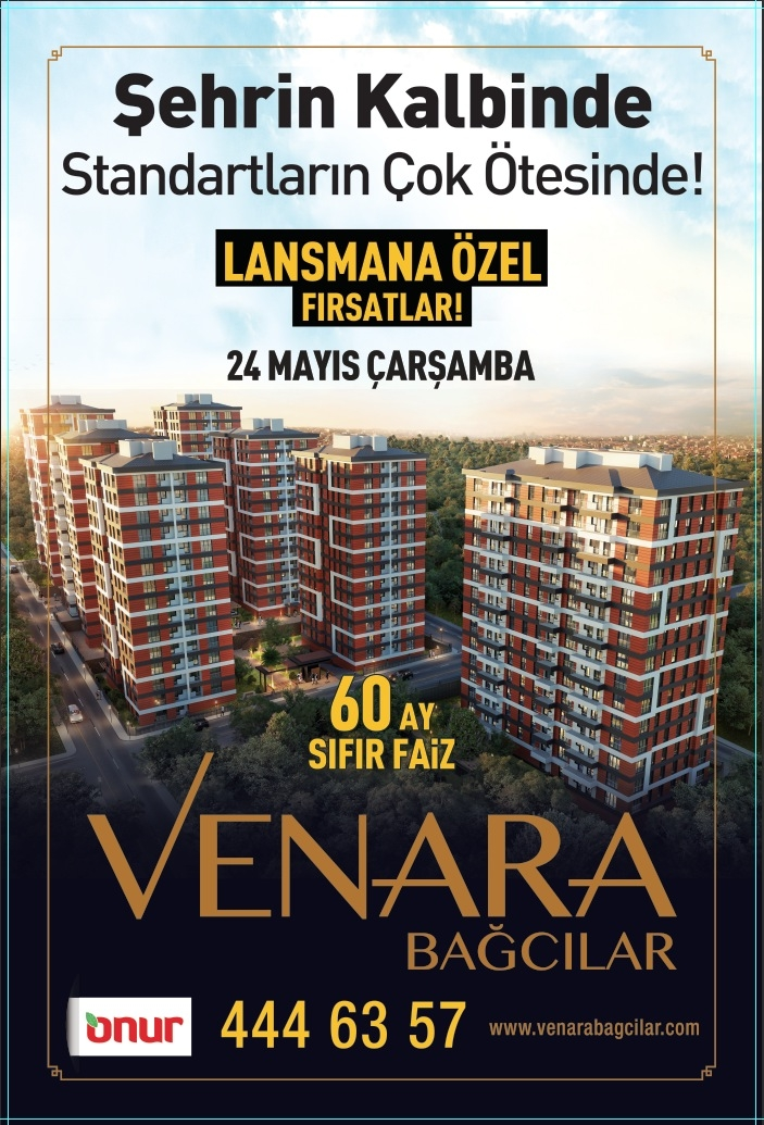 Venara Bağcılar 24 Mayıs'ta ön satışta!
